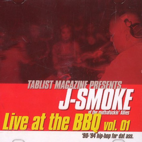 J-Smoke of The Allies - Live at the bbq vol. 1
