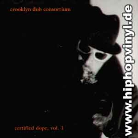 Crooklyn Dub Consortium - Certified dope vol.1