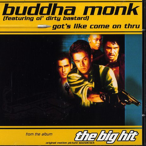 Buddha Monk - Got's like come on thru
