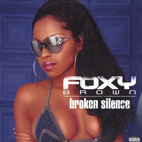 Foxy Brown - Broken Silence