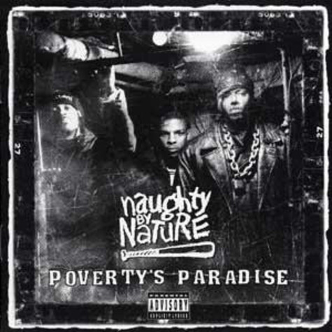 Naughty By Nature - Poverty's paradise