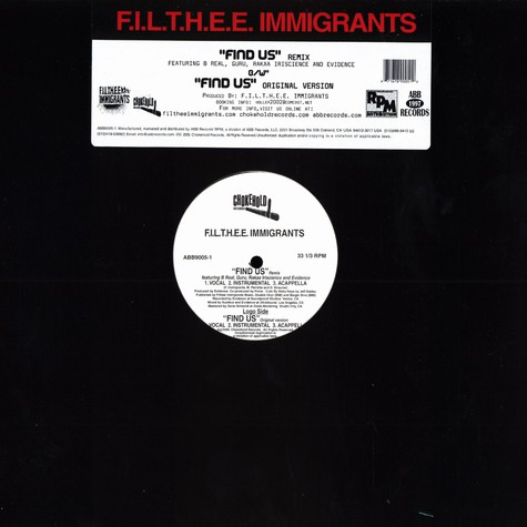 F.I.L.T.H.E.E. Immigrants - Find us remix feat. B-Real, Guru, Rakaa & Evidence