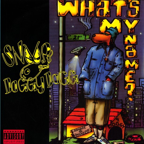 Snoop Doggy Dogg - What's my name