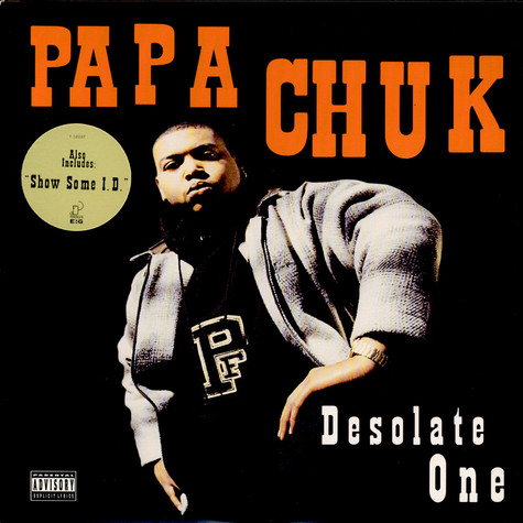 Papa Chuk - Desolate One