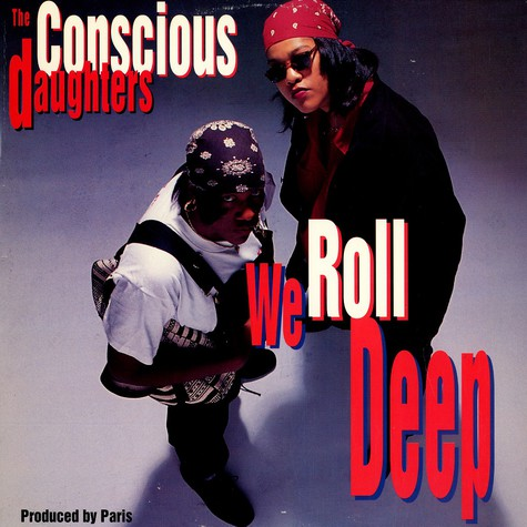 Conscious Daughters, The - We roll deep