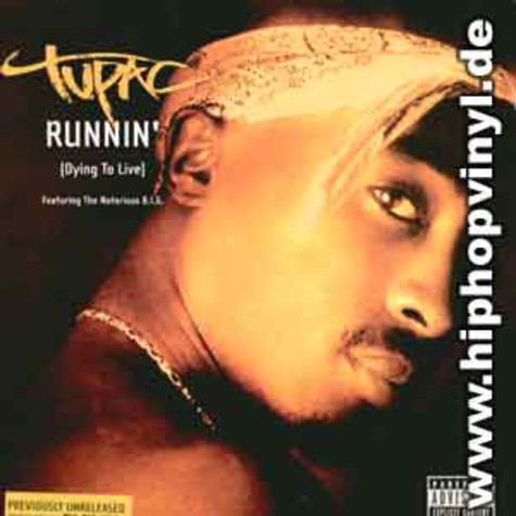 2Pac - Runnin (dying to live) feat. Notorious B.I.G.