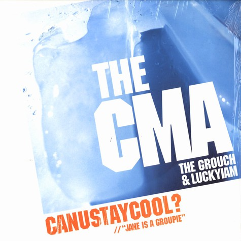 CMA ( Grouch & PSC ) - Can U Stay Cool?