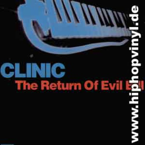 Clinic - The return of evil bill