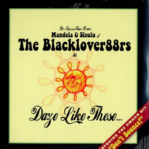 Blackloveradiators, The (Dr.Oop & Two-B) - Daze Like These...