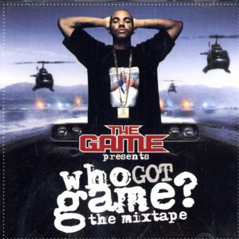 Game of G-Unit - Who got game ? - the mixtape