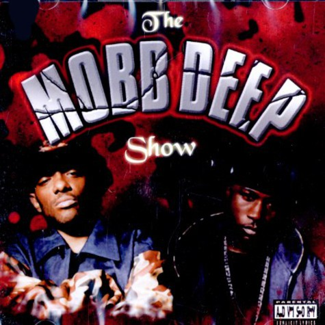 Mobb Deep & DJ Ill O - The Mobb Deep show ... mixed by Ill O