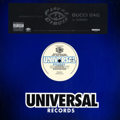 Playaz Circle of Disturbing Tha Peace - Gucci bag feat. Shawnna