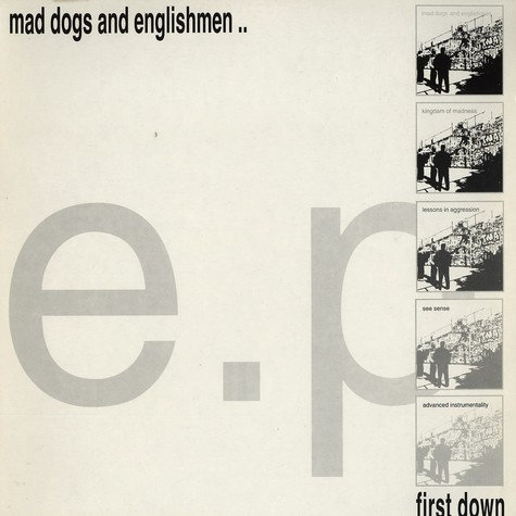 First Down - Mad dogs and enlishmen..