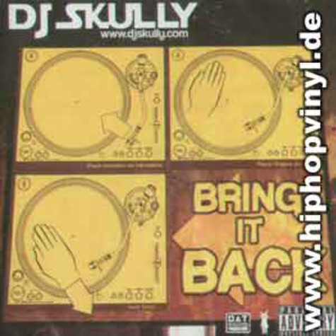DJ Skully - Bring it back