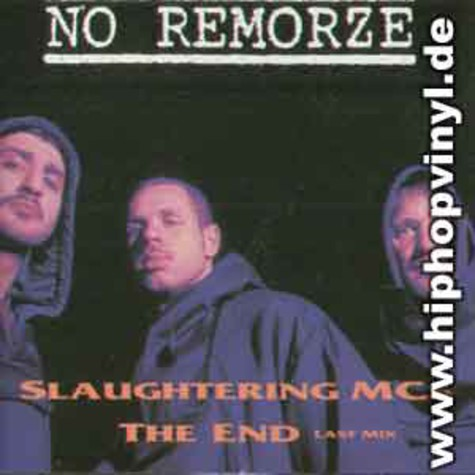 No Remorze - Slaughtering mc's