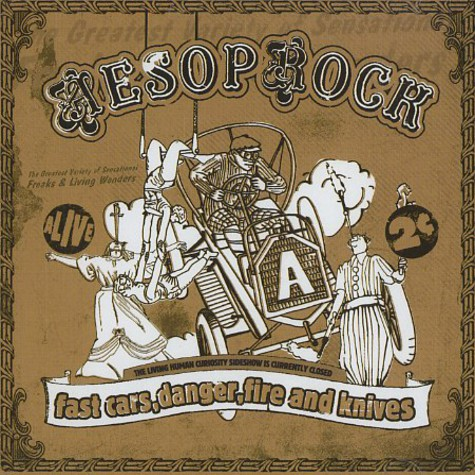Aesop Rock - Fast cars, danger, fire & knives