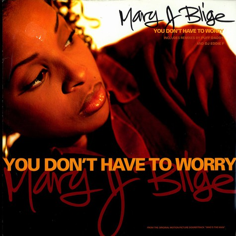 Mary J.Blige - You don't have to worry  feat. Craig Mack