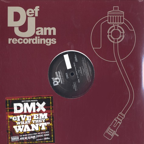 DMX - Give em what they want