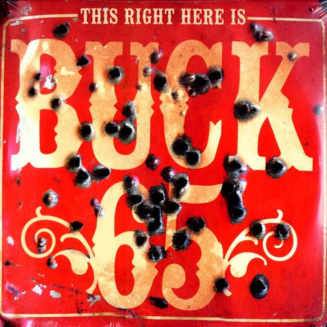 Buck 65 - This Right Here Is ...