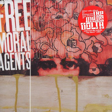 Free Moral Agents - Everybodys favorite weapon