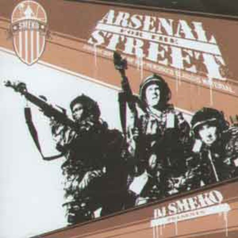 DJ Smeko - Arsenal for the street