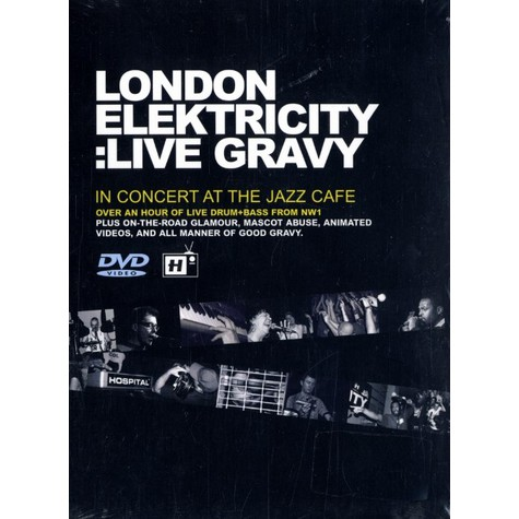 London Elektricity - Live gravy - in concert at the jazz cafe