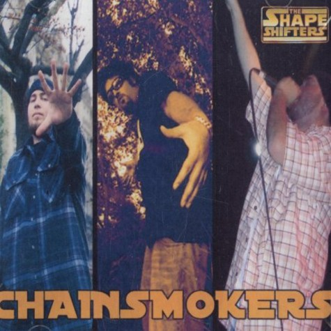 Chainsmokers of Shapeshifters - Chainsmokers