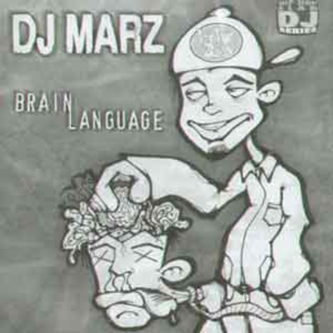 DJ Marz - Brain language