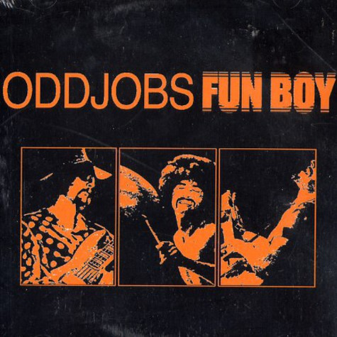 Oddjobs - Fun Boy