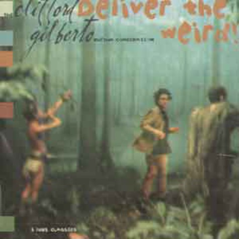 Clifford Gilberto Rhythm Combination - Deliver the weird EP