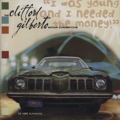 Clifford Gilberto Rhythm Combination - I was young and needed the money