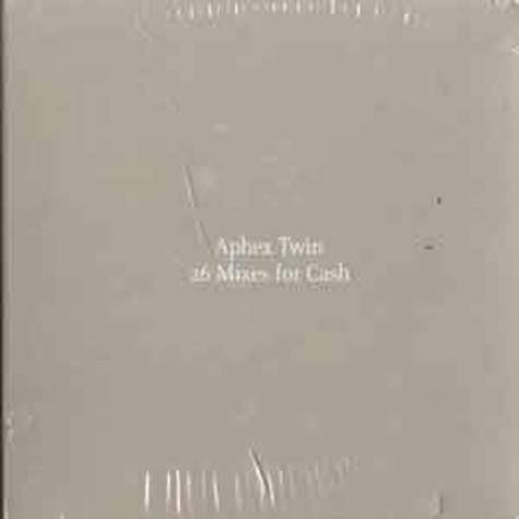 Aphex Twin - 26 mixes for cash