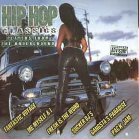 V.A. - Hip Hop Classics: Players From The Underground