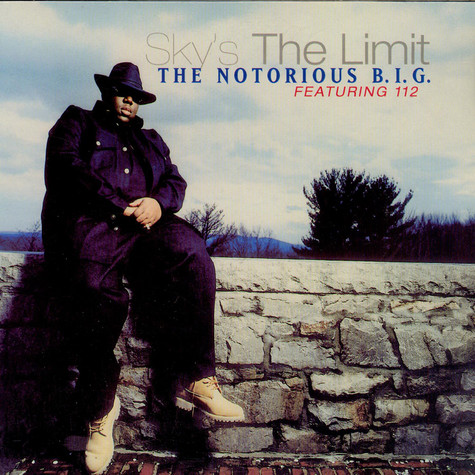 Notorious B.I.G. - Sky's The Limit / Going Back To Cali / Kick In The Door