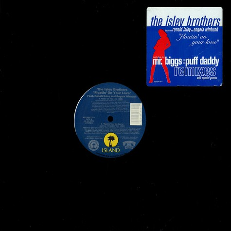 Isley brothers - Floatin' on your love Puff Daddy Remix