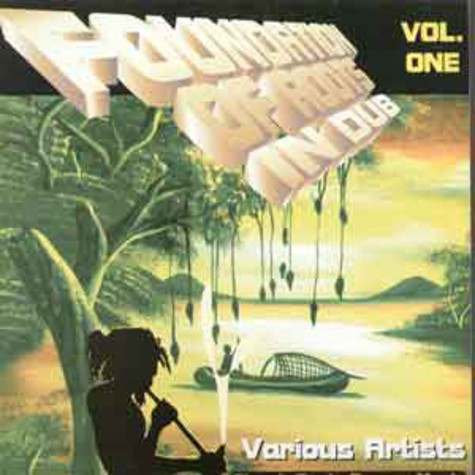 V.A. - Foundation of roots in dub