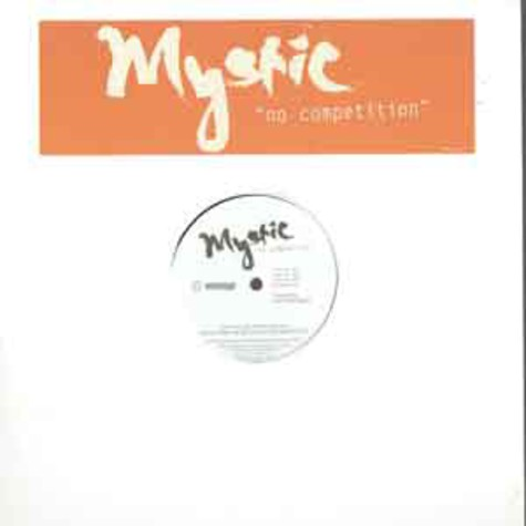 Mystic - No competition