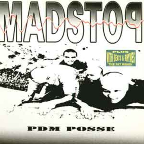 PDM Posse - Madstop