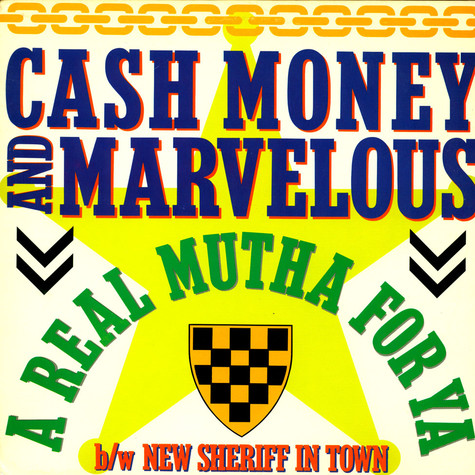 Cash Money & Marvelous - A Real Mutha For Ya