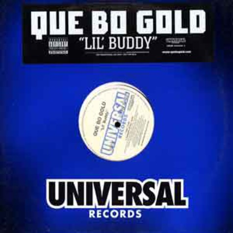 Que Bo Gold - Lil' buddy