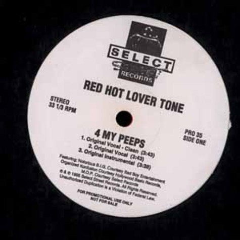 Red Hot Lover Tone - 4 my peeps feat. Notorious B.I.G., Organzied Konfusion & MOP