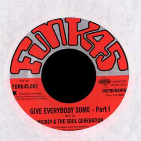 Mickey & The Soul Generation - Give everybody some part 1