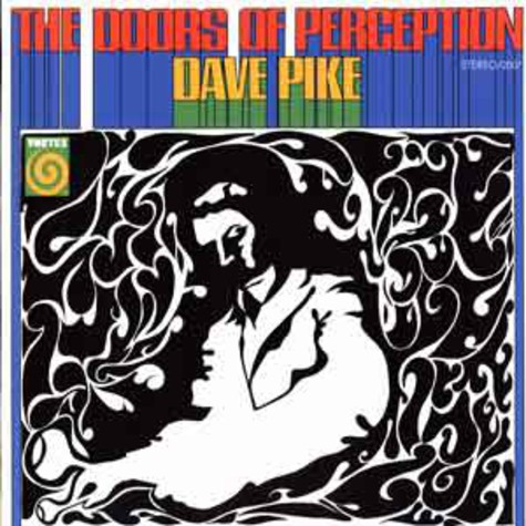 Dave Pike - The doors of perception