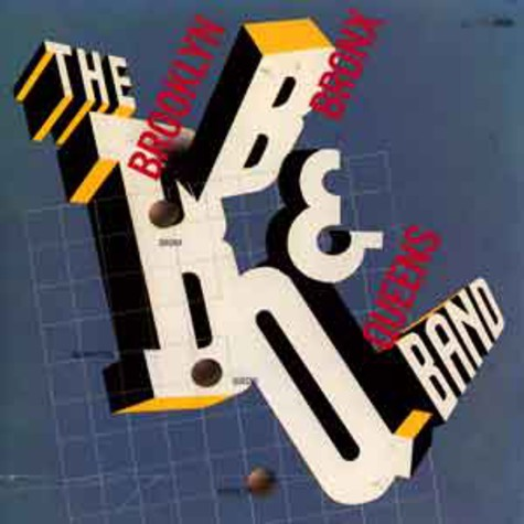 Brooklyn Bronx & Queens Band, The - The brooklyn bronx & queens band