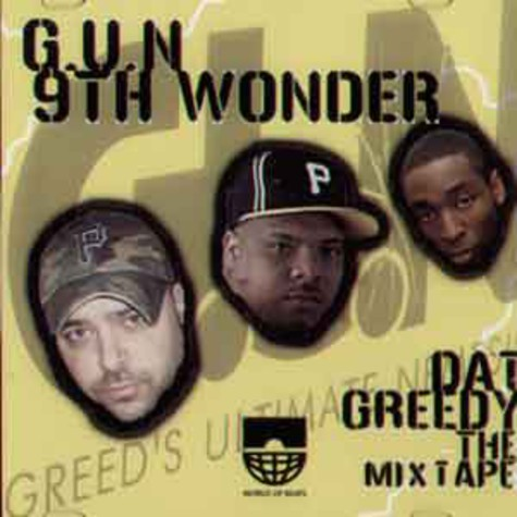G.U.N. & 9th Wonder - dat greedy mixtape