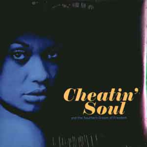 V.A. - Cheatin soul and the southern dream of freedom