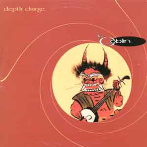 Debth Charge - The goblin