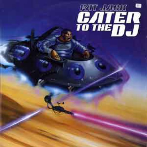 Fat Jack - Cater to the DJ