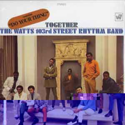 Charles Wright & The Watts 103rd St Rhythm Band - Together