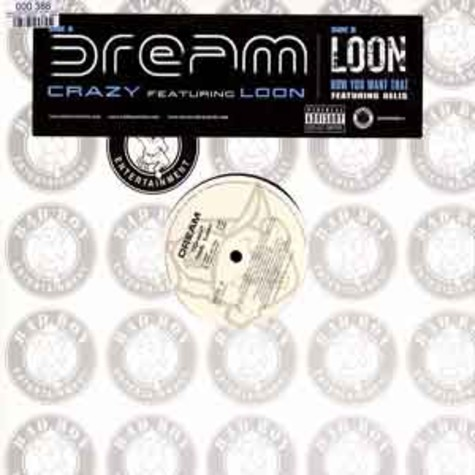 Dream / Loon - Crazy feat. Loon